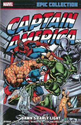 Captain America: Captain America Epic Collection: Dawn's Early Light Epic Collection: Dawn's Early Light