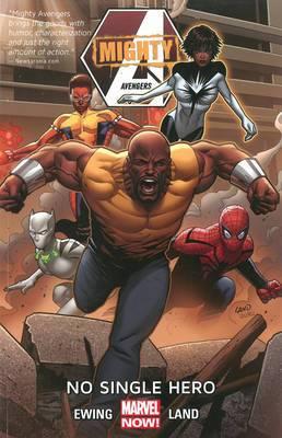Mighty Avengers: Volume 1: No Single Hero