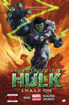 Indestructible Hulk: Volume 3: S.m.a.s.h Time (Marvel Now)
