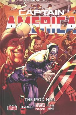Captain America: Volume 4: Iron Nail (Marvel Now)