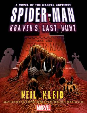 Spider-man: Kraven's Last Hunt Prose Novel