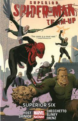 Superior Spider-Man Team-Up: Volume 2: Superior Six (Marvel Now)
