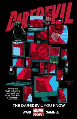 Daredevil Volume 3: the Daredevil You Know: Volume 3