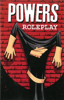 Powers: Volume 2: Roleplay (New Printing)