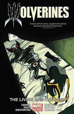 Wolverines: Volume 3: Living and the Dead