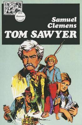 Ags Illustrated Classics: Tom Sawyer Book