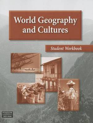 World Geography and Cultures Student Workbook