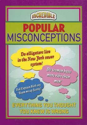 Popular Misconceptions