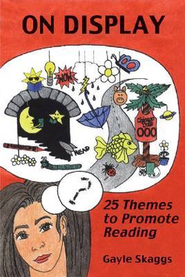 On Display: 25 Themes to Promote Reading