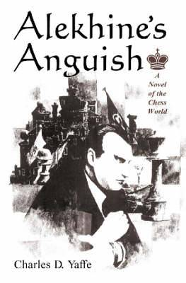 Alekhine's Anguish: A Novel of the Chess World