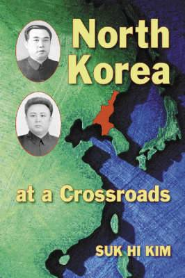 North Korea at a Crossroads