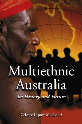 Multi-ethnic Australia: Its History and Future
