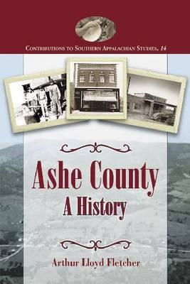 Ashe County: A History