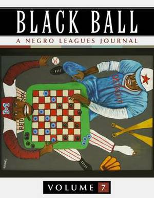 Black Ball: A Negro Leagues Journal