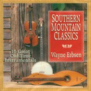 Southern Mountain Classics: 16 Old-Time Instrumentals
