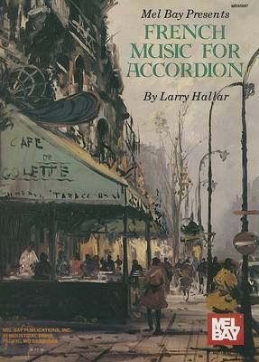 Mel Bay Presents French Music for Accordion