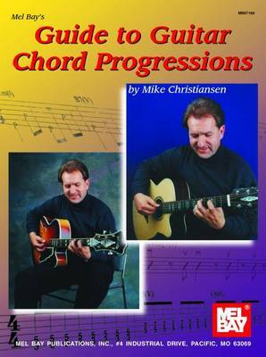 Mel Bay's Guide to Guitar Chord Progression