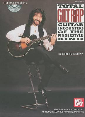 Total Giltrap: Guitar Encounters of the Fingerstyle Kind