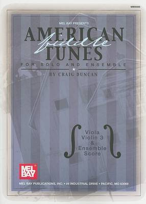 American Fiddle Tunes for Solo and Ensemble: Viola, Violin 3 and Ensemble Score