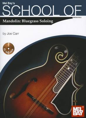 School of Mandolin: Bluegrass Soloing
