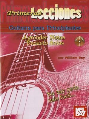 Primeras Lecciones Guitarra Para Principiantes: Aprender Notas Tocando Solos