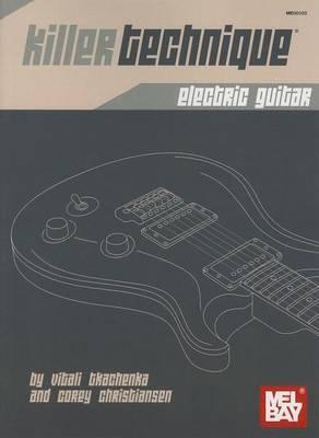 Killer Technique: Electric Guitar