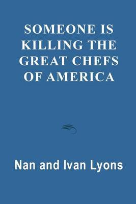 Someone is Killing the Great Chefs of America