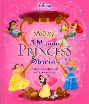 Disney's More Five-minute Princess Stories