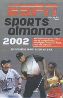ESPN Sports Almanac: The Definitive Sports Reference Book: 2002