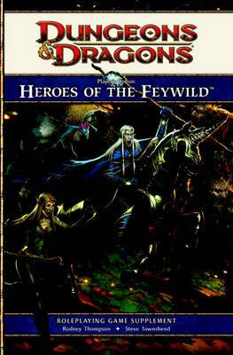 Heroes of the Feywild: Roleplaying Game Supplement: Player's Option