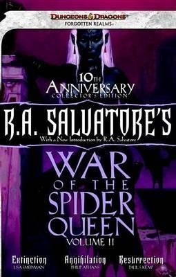 R.A. Salvatore's War of the Spider Queen, Volume II: Extinction, Annihilation, Resurrection: 2 (Dungeons & Dragons)