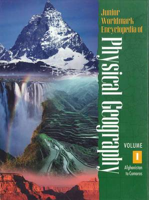 Junior Worldmark Encyclopedia of Physical Geography