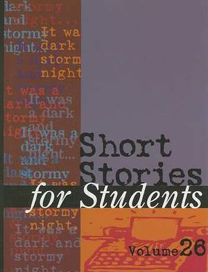 Short Stories for Students: Volume 26