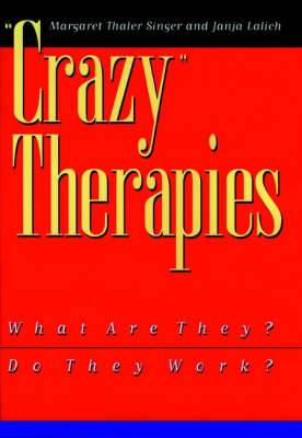 Crazy Therapies: What are They? Do They Work?