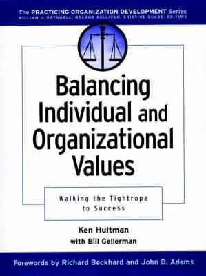 Balancing Individual and Organizational Values: Walking the Tightrope to Success