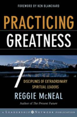 7 Disciplines for Greatness: A Spiritual Leader's Guide