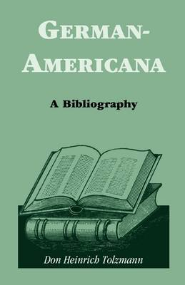 German Americana: A Bibliography
