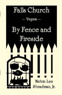 Falls Church: Fence and Fireside