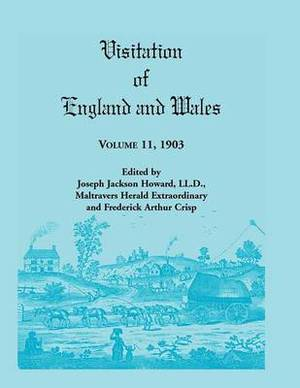 Visitation of England and Wales: Volume 11, 1903