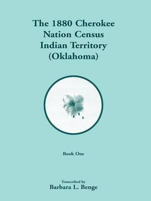 1880 Cherokee Nation Census, Indian Territory (Oklahoma)
