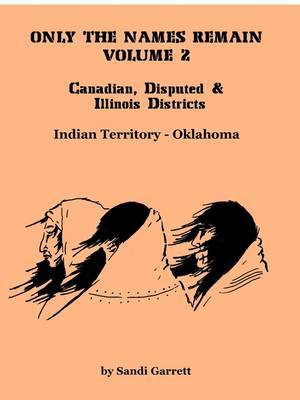 Only the Names Remain, Volume 2: Canadian, Disputed & Illinois Districts