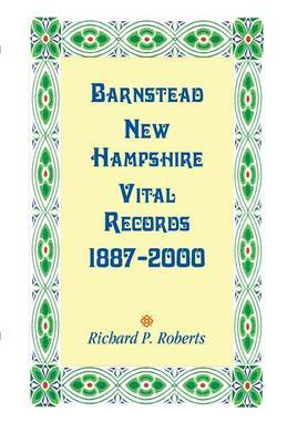 Barnstead, New Hampshire Vital Records, 1887-2000
