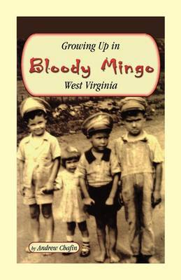Growing Up in Bloody Mingo, West Virginia