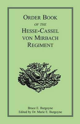 Order Book of the Hesse-Cassel Von Mirbach Regiment