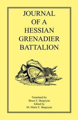Journal of a Hessian Grenadier Battalion