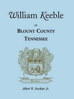William Keeble of Blount County, Tennessee