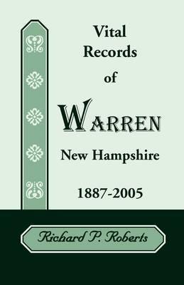 Vital Records of Warren, New Hampshire, 1887-2005