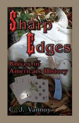 Sharp Edges: Knives in America's History