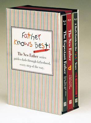 The Expectant Father Boxed Set: The New Father Series Guides Dad Through Fatherhood, Every Step of the Way