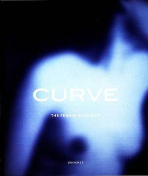 Curve: Female Nude Now: The Female Nude Now